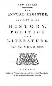 The Annual Register: World Events .... 1802