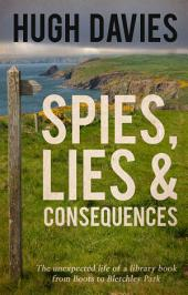 Spies, Lies & Consequences: The unexpected life of a library book from Boots to Bletchley Park