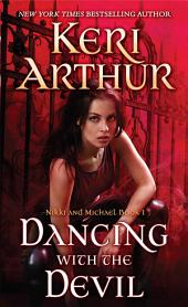 Dancing With the Devil: Nikki and Michael