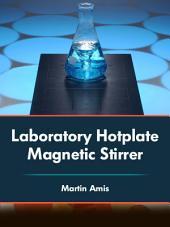 Laboratory Hotplate Magnetic Stirrer