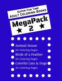 Super Fun Time MEGAPACK 2 - Adult Coloring Books