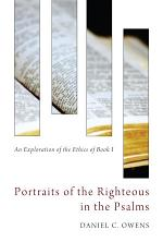 Portraits of the Righteous in the Psalms