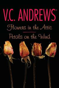Flowers in the Attic Petals on the Wind Book