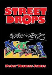 Street Drops