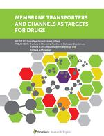 Membrane Transporters and Channels as Targets for Drugs