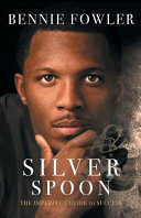 Silver Spoon  The Imperfect Guide To Success