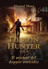 Demon Hunter vol.6 - Il mistero del doppio omicidio