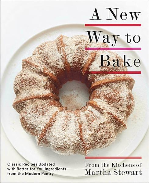 Download A New Way to Bake Book