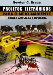 Projetos Eletrônicos para o Meio Ambiente: Edição 2
