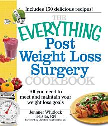 The Everything Post Weight Loss Surgery Cookbook Book PDF