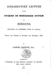Introductory Lecture on the Hygeian or Morisonian System of Medicine