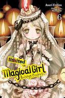 Magical Girl Raising Project, Vol. 6 (light novel)