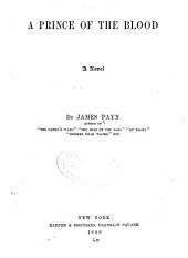 A Prince of the Blood: Volume 1