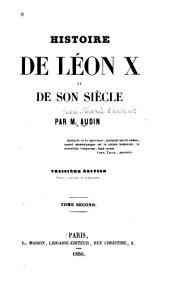 Histoire de Léon X et de son siècle: Volume2