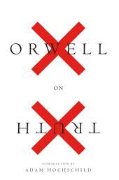 Orwell on Truth