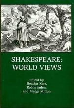 Shakespeare--world Views