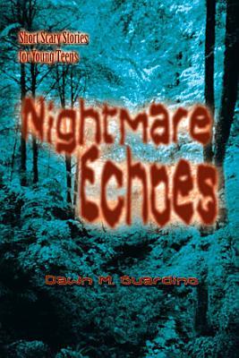 Nightmare Echoes