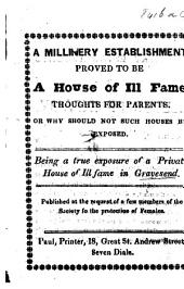 A Millinery Establishment proved to be a House of Ill Fame ... Being a true exposure of a private house of ill fame in Gravesend