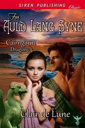 For Auld Lang Syne [Cairngorm Dragons 4]