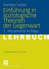 Einführung in soziologische Theorien der Gegenwart: Ausgabe 7