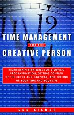 Time Management for the Creative Person