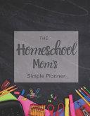 The Homeschool Mom s Simple Planner PDF