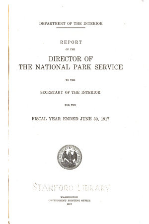 Report of the Director of the National Park Service to the Secretary of the Interior