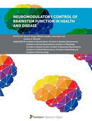 Neuromodulatory Control of Brainstem Function in Health and Disease