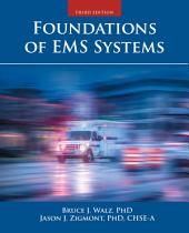 Foundations of EMS Systems: Edition 3