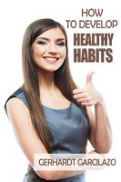 How To Develop Healthy Habits PDF