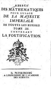 Abrégé des mathematiques: pour sa Majesté l'Imp. des Russes, Volume3