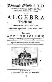 Opera Mathematica: De algebra tractatus : historicus & practicus. 2