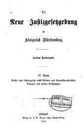 Die neue Justizgesetzgebung des königreichs Württemberg: Amtliche Handausgabe, Band 3