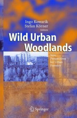 Download Wild Urban Woodlands Book