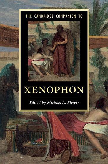The Cambridge Companion to Xenophon PDF