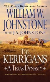 The Kerrigans: A Texas Dynasty