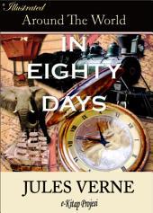 Around the World in Eighty Days: Illustrated