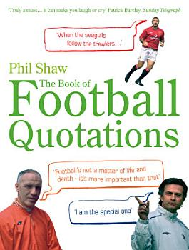 The Book of Football Quotations PDF