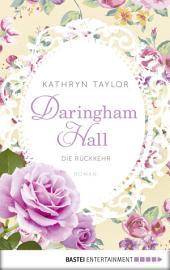 Daringham Hall - Die Rückkehr: Roman