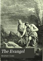 The Evangel: Or The Life of Our Lord in Verse