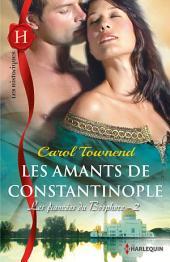 Les amants de Constantinople: T2 - Les fiancées du Bosphore