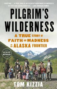 Pilgrim s Wilderness Book
