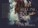 The Killing Cure