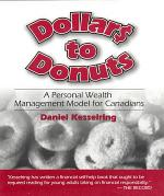 Dollars to Donuts: A Personal Wealth Management Model for Canadians