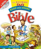 Read and Share  The Ultimate DVD Bible Storybook   Volume 1 PDF