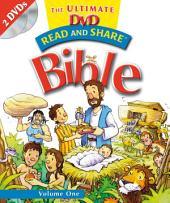 Read and Share: The Ultimate DVD Bible Storybook -: Volume 1