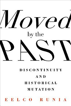Moved by the Past PDF