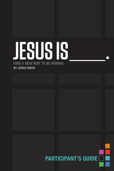 Jesus Is _____.
