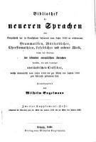 Bibliothek der neueren Sprachen oder Verzeichni   der in Deutschland     erschienenen Grammatiken  W  rterb  cher     welche das Studium der lebenden europ  ischen Sprachen betreffen etc PDF