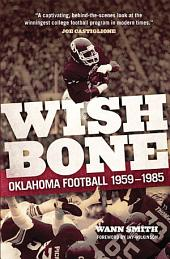 Wishbone: Oklahoma Football, 1959–1985